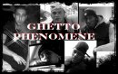 Photo de GHETTO-PHENOMENE